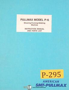 Pullmax P6, Shearing Forming Nibbling Machine, Instructions and Parts Manual