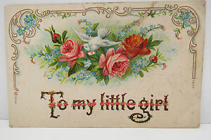 USA-Postcard-Postcard-Ak-to-My-Little-Girl-Commemorative-1907-A2332