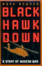 Black Hawk Down : A Story of Modern War by Mark Bowden (1999, Hardcover)