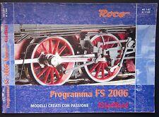 ROCO PROGRAMMA FS 2006 catalogo modellini ferroviari treni fermodellismo H0 N