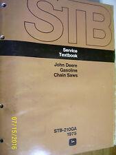 VINTAGE JOHN DEERE SERVICE TEXTBOOK - GASOLINE CHAIN SAWS- 1975