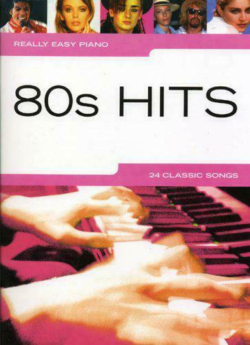 80s Hits: Really Easy Piano by , NEW Book, FREE & FAST Delivery, (Paperback)