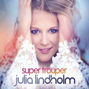 Julia-Lindholm-SUPER-Trouper-CD-NUOVO