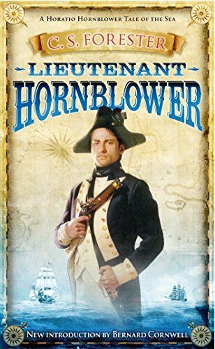 Lieutenant Hornblower (A Horatio Hornblower Tale... by Forester, C.S. 0241955513