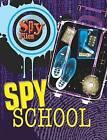 Spy School by Adrian Gilbert (Paperback / softback, 2009)