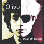 Dylan on Warhol by Olivo (CD, May-2005, TriWorld Records)