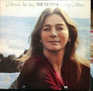 JUDY COLLINS Colors of the Day: The Best of Judy Collins Album Released 1972 USA