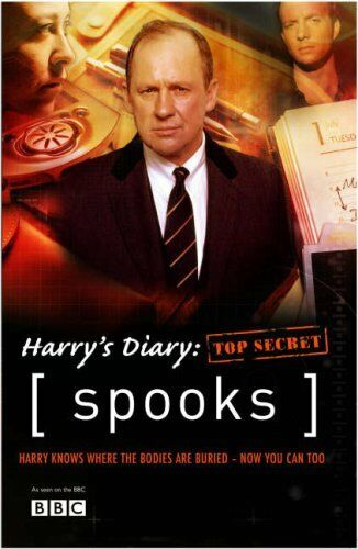 Spooks: Harry's Diary: Top Secret (Spooks 2),Kudos Film And Television Ltd.