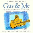 Gus & Me  : The Story of My Granddad and My First Guitar by Keith Richards (Hardback, 2014)