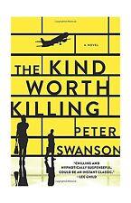 The Kind Worth Killing: A Novel Free Shipping