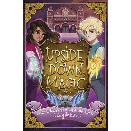 Upside Down Magic, Myracle, Lauren, Jenkins, Emily, Mlynowski,  Sarah, Very Good