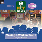 Making it Work in Year 1: To Help Year 1 Teachers Support Continutiy and Progression from the Foundation Stage by Sally Featherstone (Paperback, 2005)