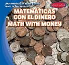 Matematicas Con El Dinero / Math with Money by Claire Romaine (Hardback, 2016)