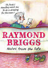 Notes From the Sofa by Raymond Briggs (Hardback, 2014)