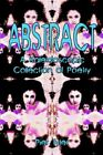Abstract a Kaleidoscopic Collection of Poetry by Pier Tyler 9781413726763