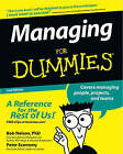 Managing For Dummies by Bob Nelson, Peter Economy (Paperback, 2003)
