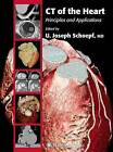 CT of the Heart by Humana Press Inc. (Paperback, 2010)