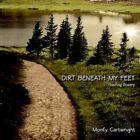 Dirt Beneath My Feet 9781420837544 by Monty Cartwright Paperback