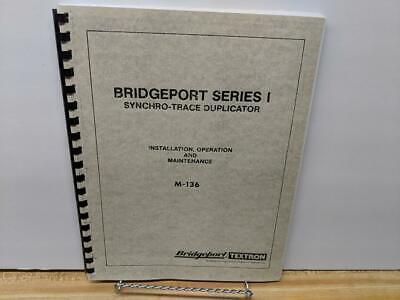 Bridgeport Series I Synchro-Trace Duplicator Instruction Manual