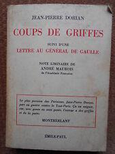 COUPS DE GRIFFES SUIVI D'UNE LETTRE AU GENERAL DE GAULLE-JEAN PIERRE DORIAN