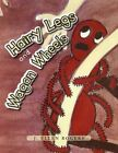 Hairy Legs and Wagon Wheels 9781462878192 by J Ellen Rogers Paperback