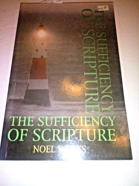 The Sufficiency of Scripture by Noel Weeks (Trade Paperback)