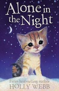 Alone-in-the-Night-Holly-Webb-Animal-Stories-Webb-Holly-Very-Good-Book