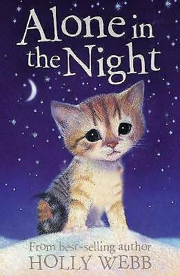 Alone in the Night (Holly Webb Animal Stories), Webb, Holly, Very Good Book