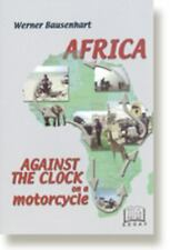 Africa Against The Clock On A Motorcycle