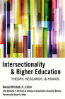 Intersectionality & Higher Education: Theory, Research, & Praxis by Peter Lang Publishing Inc (Paperback, 2014)