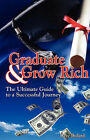 Graduate and Grow Rich by David E Bedard (Paperback / softback, 2008)