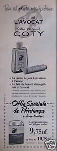 PUBLICITE-1961-LAIT-ET-CREME-COTY-UN-FRUIT-L-039-AVOCAT-DEUX-PRODUITS-ADVERTISING
