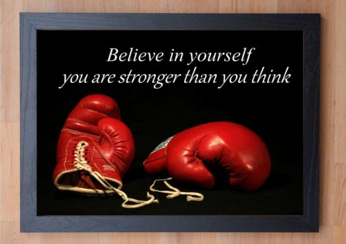 STUNNING FRAMED BOXING INSPIRATIONAL QUOTE T PRINT BELIEVE IN YOURSELF...