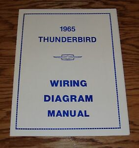 1965 Ford Thunderbird Wiring Diagram Manual 65 | eBay