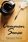 Common Sense by Thomas Paine (Paperback, 2010)