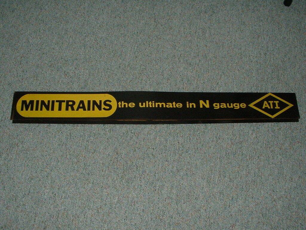 Minitrains ATI  N gauge Store Sisplay Sign 40 inches x 4.5 inches