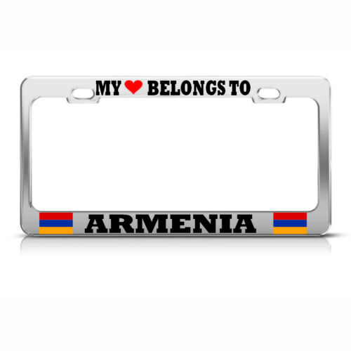 MY HERAT BELONGS TO ARMENIA Chrome License Plate Frame PRIDE Auto Tag Border