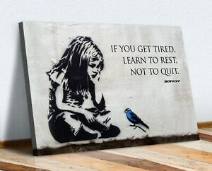 BANKSY GIRL BLUE BIRD QUOTE LEARN TO REST CANVAS WALL STREET ART PRINT GRAFFITI