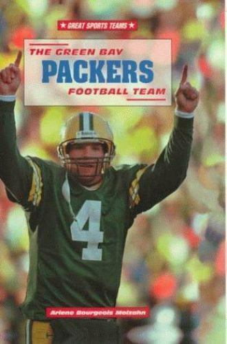 The Green Bay Packers Football Team by Molzahn, Arlene Bourgeois