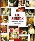 Die Siebeck - Unterwegs mit ihm von Barbara Siebeck (2015, Gebundene Ausgabe)