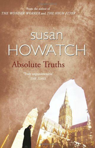 Absolute Truths By Susan Howatch. 9780006496885