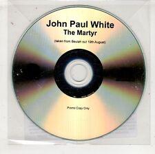 (HA621) John Paul White, The Martyr - 2016 DJ CD