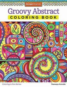 Groove Abstract Coloring Book By Thaneeya McArdle 2014 Paperback