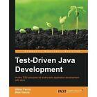 Test-driven Java Development Garcia Farcic Packt Limited Paperback 9781783987429