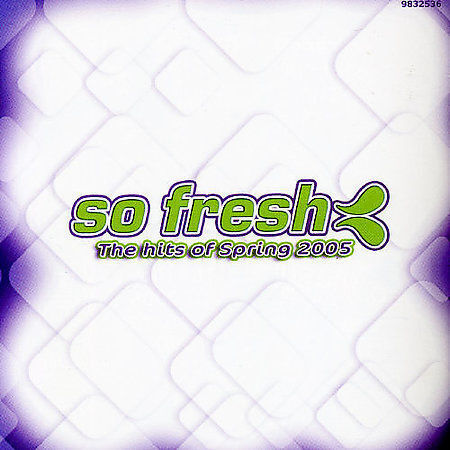 So Fresh: The Hits of Spring 2005 by Various Artists (CD, Sep-2005, Universal D…