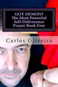 Details about Got Demon? the Most Powerful Self-deliverance Prayer Book  Ever : Every Indivi