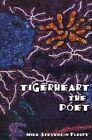 Tigerheart The Poet 9780759622692 by Mike Stevenson Fleury Paperback