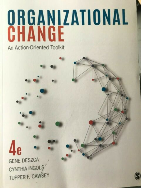 Organizational Change An Action-Oriented Toolkit