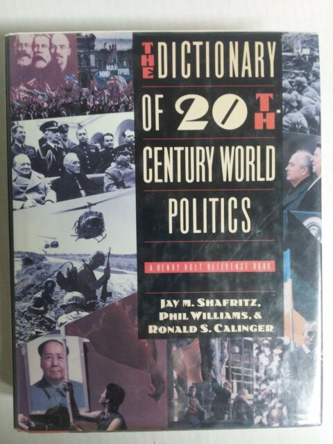 The Dictionary of 20Th-Century World Politics (Henry Holt Reference Book)