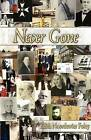 Never Gone by Edith Noordewier Foley (Paperback / softback, 2012)